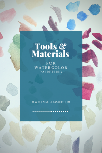 Tools and Materials - Watercolor